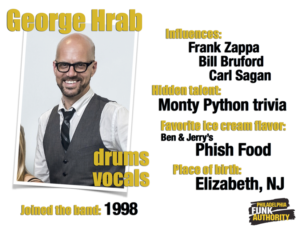 GEORGE HRAB - DRUMS + VOCALS